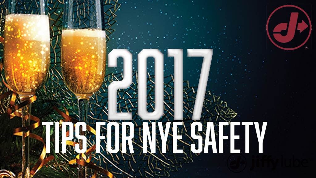 NYE safety Tips - Jiffy Lube So Cal